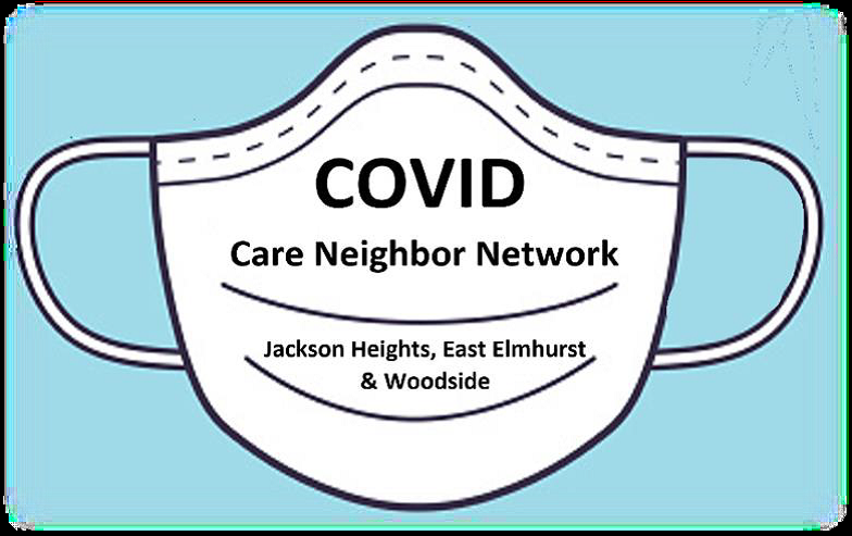 "Graphic of surgical masks with the text ""COVID Care Neighbor Network Jackson Heights, East Elmhurst and Woodside"